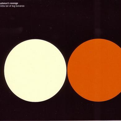 Bushman'S Revenge LITTLE BIT OF BIG BONANZA Vinyl Record