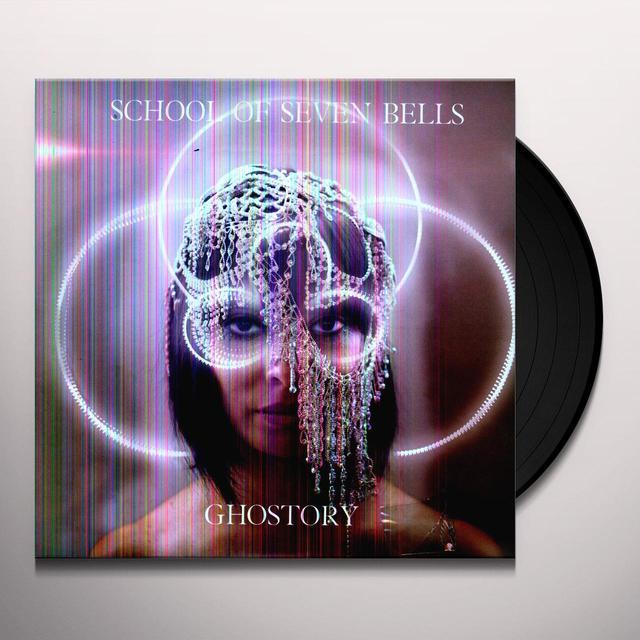 School Of Seven Bells GHOSTORY Vinyl Record