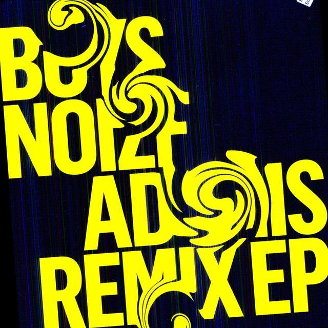 Boys Noize ADONIS REMIX (EP) Vinyl Record