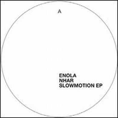 Enola / Nhar SLOWMOTION Vinyl Record
