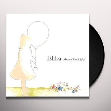 Elika ALWAYS THE LIGHT Vinyl Record