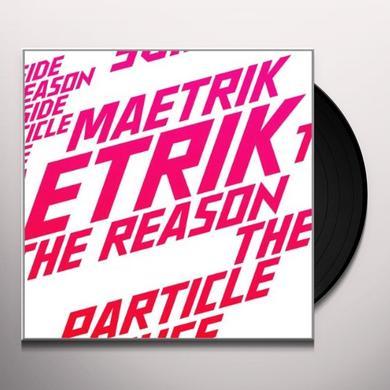 Maetrik REASON Vinyl Record
