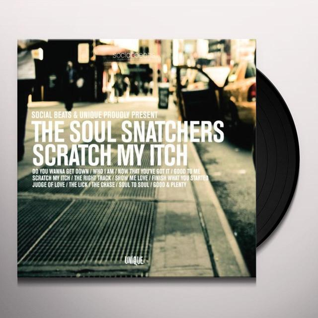 Soul Snatchers SCRATCH MY ITCH Vinyl Record