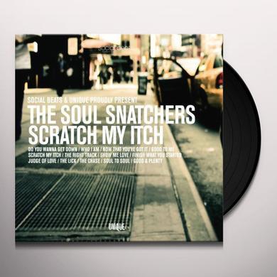 Soul Snatchers SCRATCH MY ITCH Vinyl Record