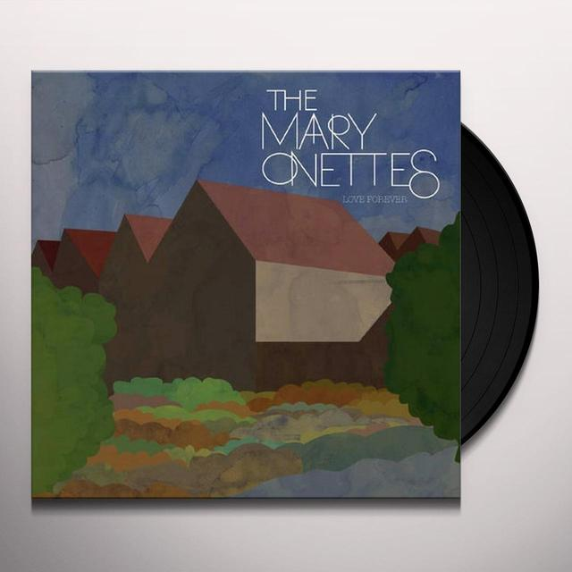 The Mary Onettes LOVE FOREVER Vinyl Record