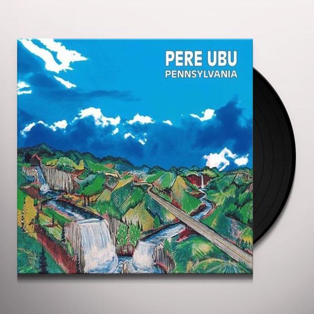 Pere Ubu PENNSYLVANIA Vinyl Record