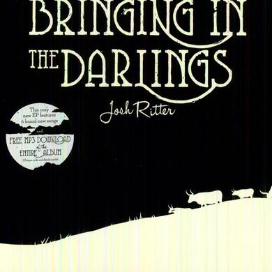 Josh Ritter BRINGING IN THE DARLINGS Vinyl Record