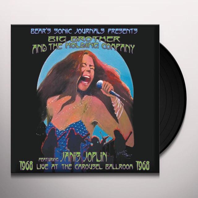 Big Brother & The Holding Company LIVE AT THE CAROUSEL BALLROOM 1968 (BONUS TRACK) Vinyl Record