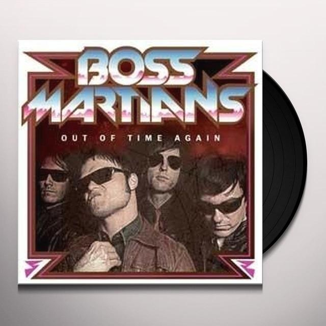 Boss Martians OUT OF TIME AGAIN Vinyl Record - Limited Edition
