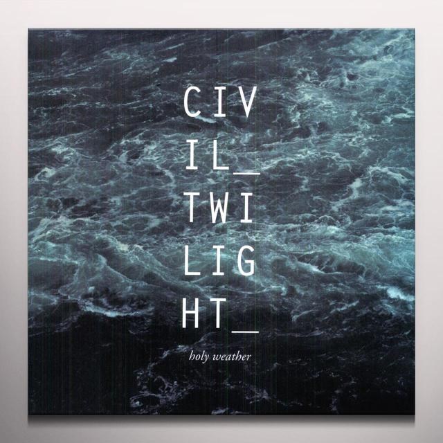 Civil Twilight HOLY WEATHER Vinyl Record - Clear Vinyl