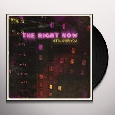 Right Now! GETS OVER YOU Vinyl Record - 180 Gram Pressing