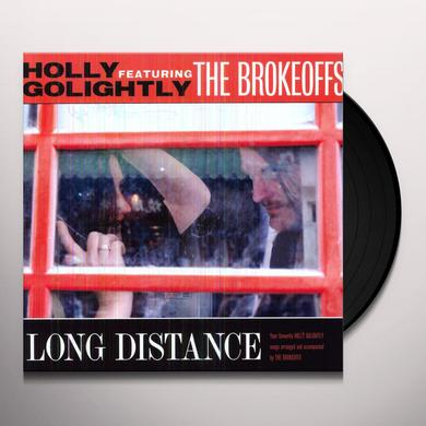 Holly Golightly & The Brokeoffs LONG DISTANCE Vinyl Record