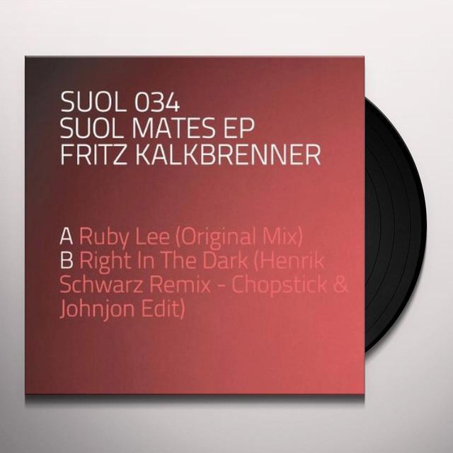 Fritz Kalkbrenner SUOL MATES Vinyl Record