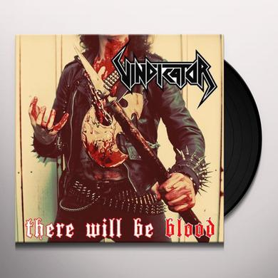 Vindicator THERE WILL BE BLOOD Vinyl Record