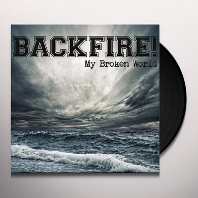 Backfire MY BROKEN WORLD / IN HARM'S WAY Vinyl Record - Limited Edition, 180 Gram Pressing