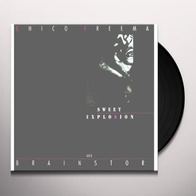 Chico / Brainstorm Freeman SWEET EXPLOSION Vinyl Record