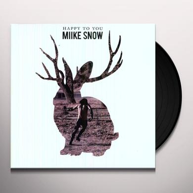 Miike Snow HAPPY TO YOU Vinyl Record