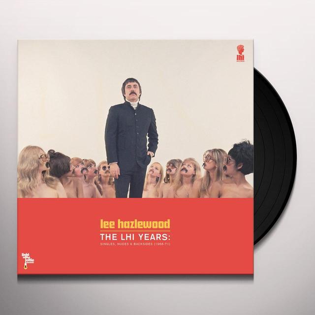 Lee (Rmst) Hazlewood LHI YEARS: SINGLES, NUDES & BACKSIDES 1968-71 Vinyl Record