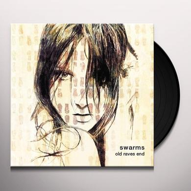 Swarms OLD RAVES END Vinyl Record