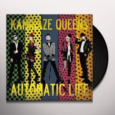 Kamikaze Queens AUTOMATIC LIFE Vinyl Record