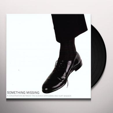 Kurt Wagner & Altered Statesman SOMETHING MISSING Vinyl Record