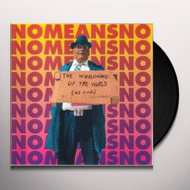 Nomeansno WORLDHOOD OF THE WORLD AS SUCH Vinyl Record