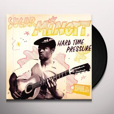 Sugar Minott HARD TIME PRESSURE: REGGAE ANTHOLOGY Vinyl Record