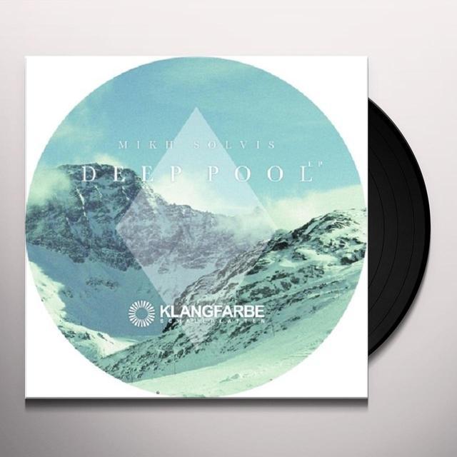 Mikh Solvis DEEP POOL Vinyl Record