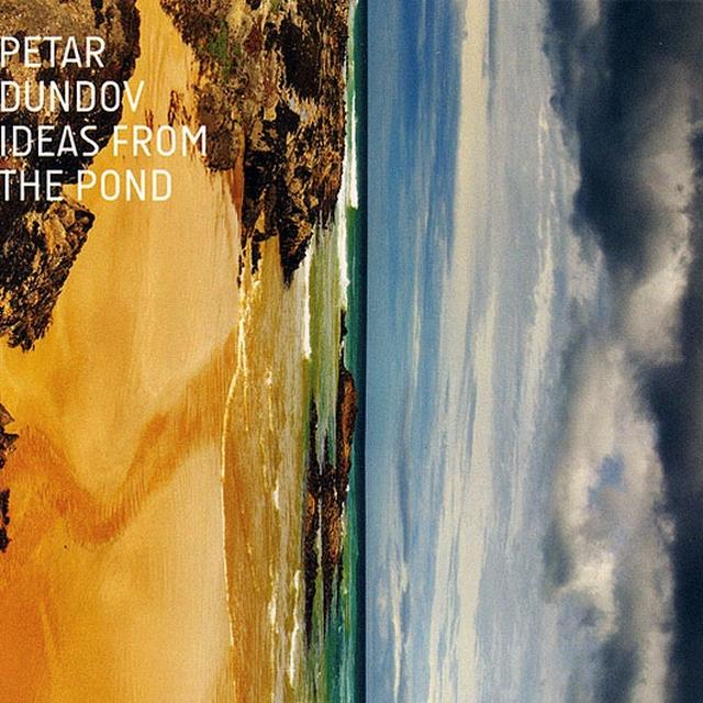 Petar Dundov IDEAS FROM THE POND Vinyl Record