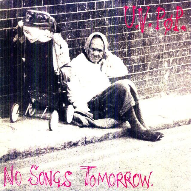 Uv Pop NO SONGS TOMORROW Vinyl Record