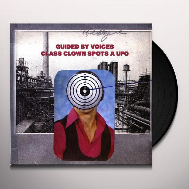 Guided By Voices CLASS CLOWN SPOTS A UFO Vinyl Record