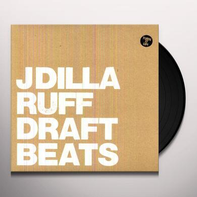 J Dilla (Aka Jay Dee) RUFF DRAFT (INSTRUMENTAL) Vinyl Record