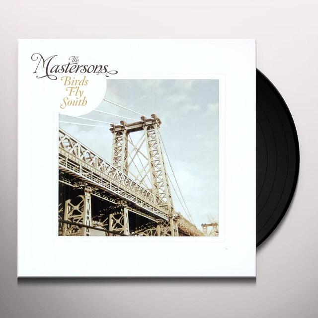 Mastersons BIRDS FLY SOUTH Vinyl Record