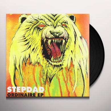 Stepdad ORDINAIRE (EP) Vinyl Record