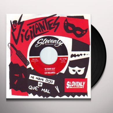 Vigilantes MI MAMI DIJO / QUE MAL Vinyl Record