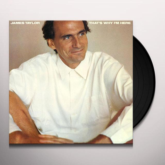James Taylor THAT'S WHY I'M HERE Vinyl Record - Limited Edition, 180 Gram Pressing