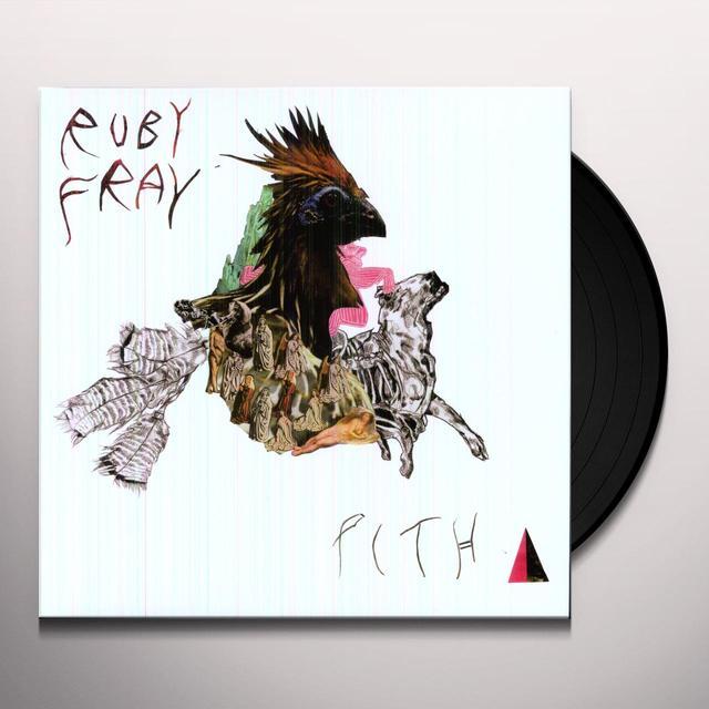 Ruby Fray PITH Vinyl Record