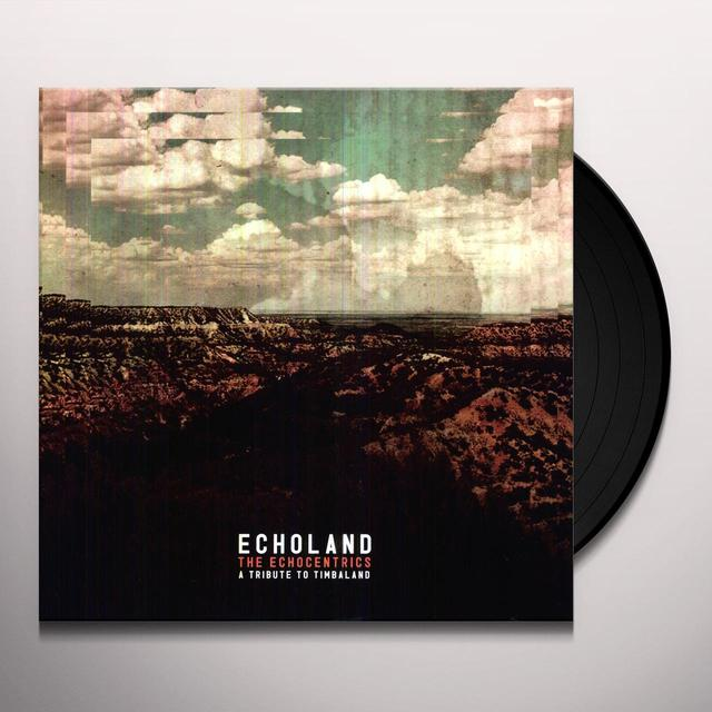 The Echocentrics ECHOLAND EP Vinyl Record
