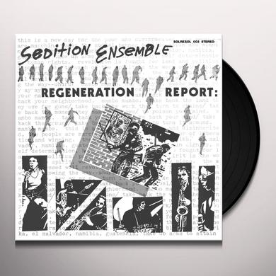 Sedition Ensemble REGENERATION REPORT Vinyl Record