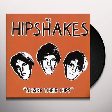 Hipshakes SHAKE THEIR HIPS Vinyl Record