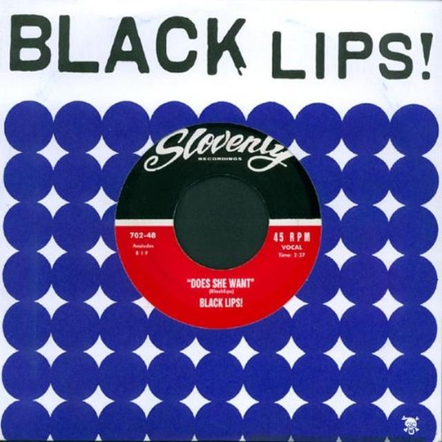 Black Lips DOES SHE WANT Vinyl Record