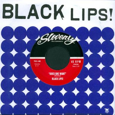 Black Lips DOES SHE WANT Vinyl Record