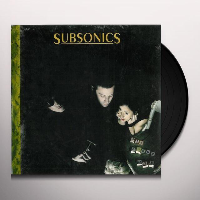 Subsonics DIE BOBBY DIE Vinyl Record