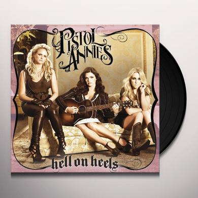 Pistol Annies HELL ON HEELS Vinyl Record