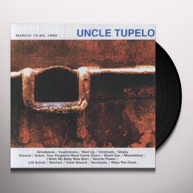 Uncle Tupelo MARCH 16-20 1992 Vinyl Record
