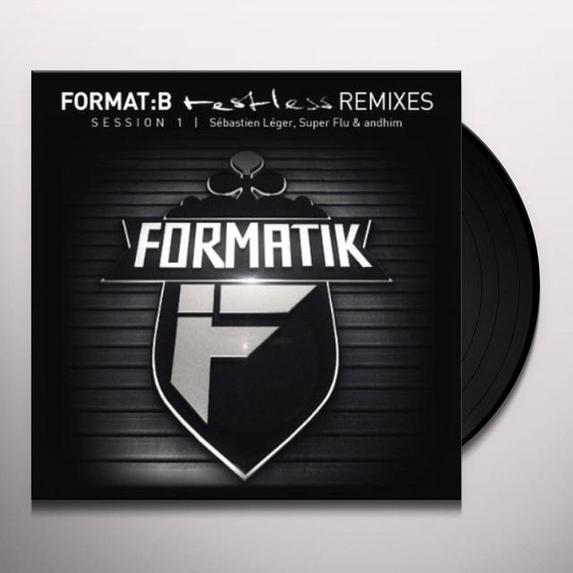 FORMAT:B - RESTLESS - REMIXES SESSION 1 Vinyl Record
