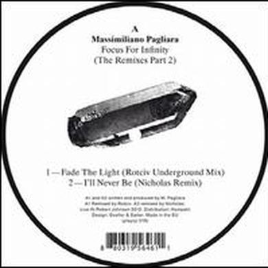 Massimiliano Pagliara FOCUS FOR INFINITY: REMIXES PART 2 Vinyl Record