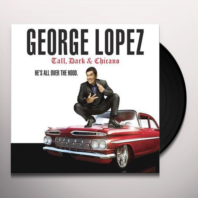 George Lopez TALL DARK & CHICANO Vinyl Record