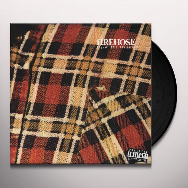 Firehose FLYIN THE FLANNEL Vinyl Record
