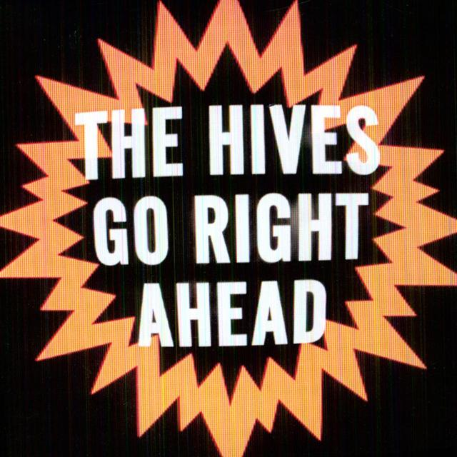 Hives GO RIGHT AHEAD Vinyl Record